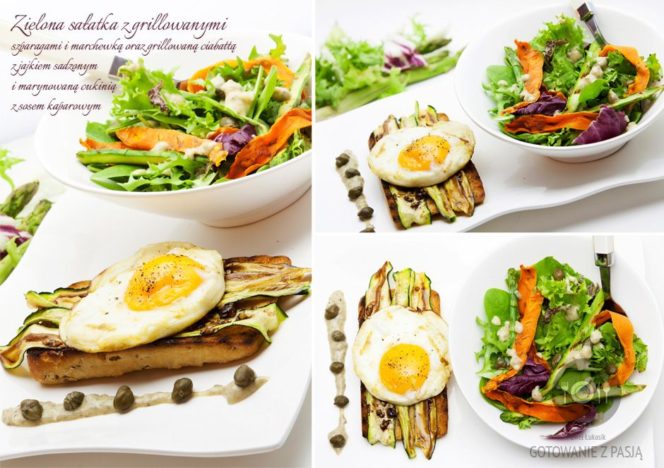 Zielona sałatka z grillowanymi szparagami i marchewką oraz grillowaną  ciabattą z jajkiem sadzonym i marynowaną cukinią z sosem kaparowym