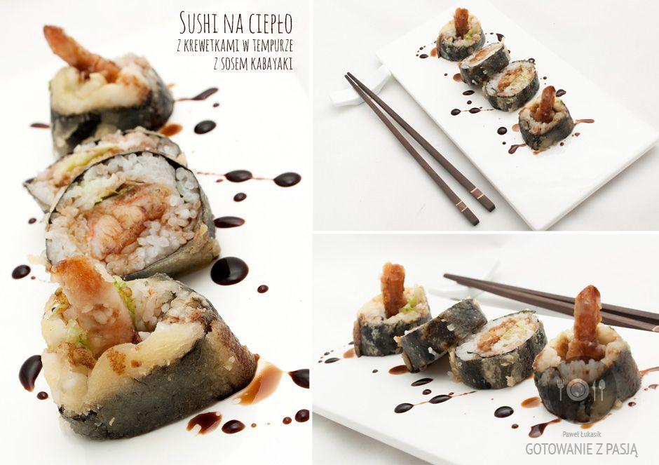 Sushi na ciepło z krewetkami w tempurze i z sosem kabayaki