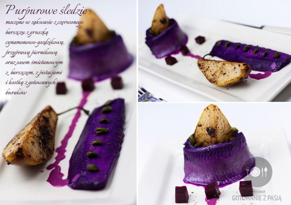 Purpurowe śledzie moczone w zakwasie z czerwonego barszczu z gruszką  cynamonowo-gozdzikową, przyprawą piernikową oraz sosem śmietanowym z  barszczem, z pistacjami i kostką z gotowanych buraków