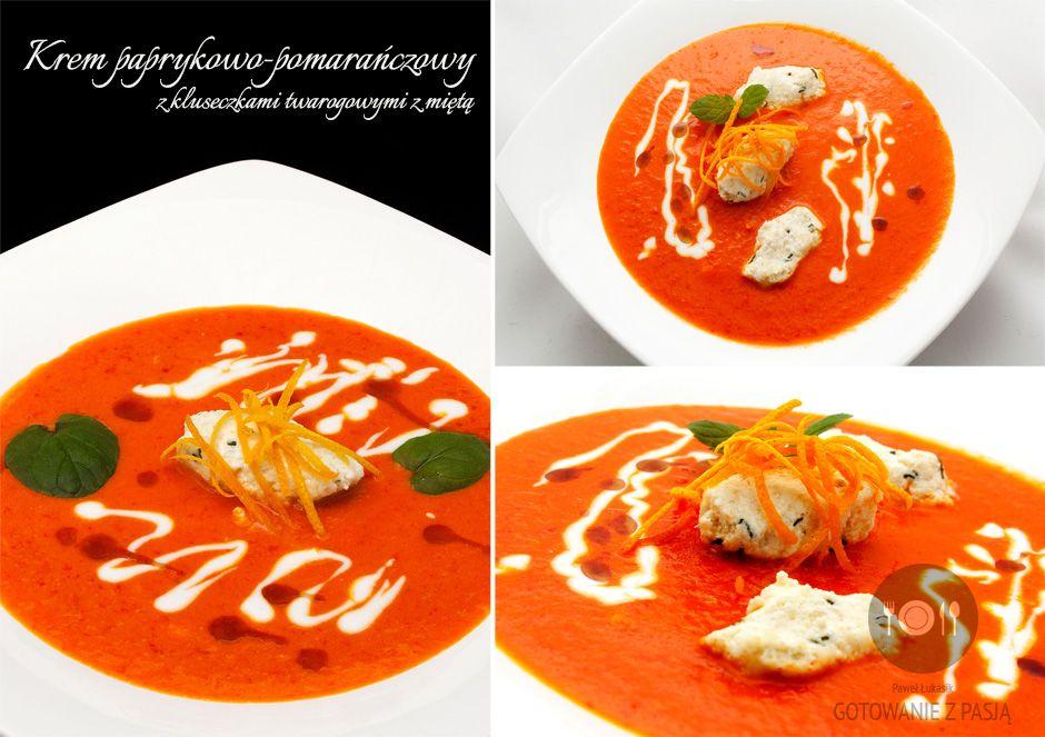 Krem paprykowo-pomarańczowy z kluseczkami twarogowymi z miętą.