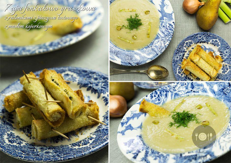 Zupa fenkułowo-gruszkowa z rulonikami z pieczywa tostowego z masłem  koperkowym