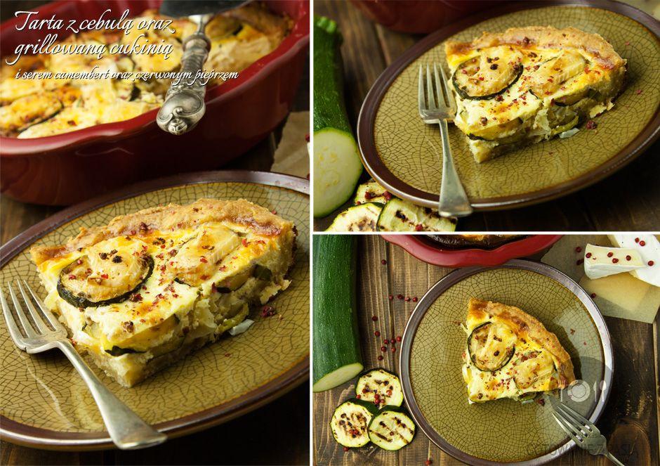 Tarta z cebulą oraz grillowaną cukinią i serem camembert oraz czerwonym  pieprzem