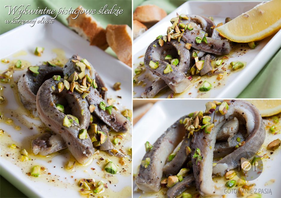 Wykwintne pistacjowe śledzie w korzennej oliwie