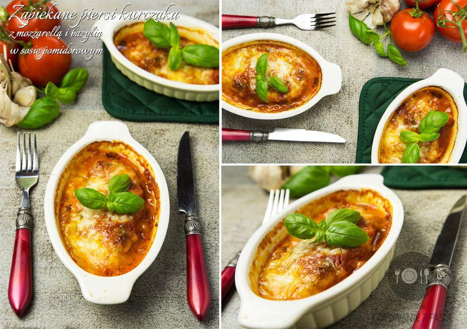 Zapiekane piersi kurczaka z mozzarellą i bazylią w sosie pomidorowym
