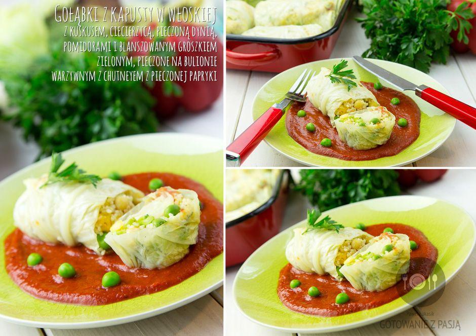 Gołąbki z kapusty w włoskiej z kuskusem, ciecierzycą, pieczoną dynią, pomidorami i blanszowanym groszkiem zielonym, pieczone na bulionie warzywnym z chutneyem z pieczonej papryki
