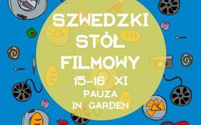 """Zapraszamy na ucztę przy Szwedzkim Stole Filmowym z udziałem bloga """"Gotowanie z Pasją"""" w dniach 15-16.11.2014"""